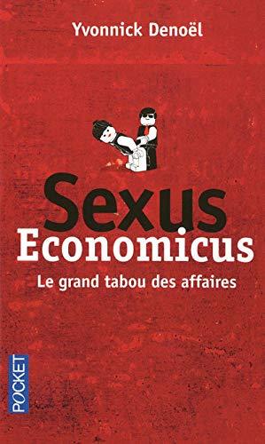 9782266208888: Sexus economicus. Le grand tabou des affaires