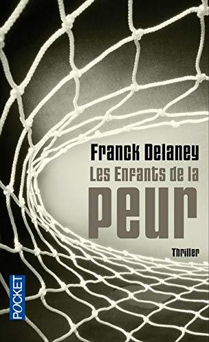 Les enfants de la peur (9782266210454) by Franck DELANEY