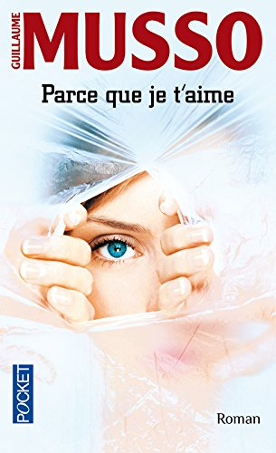 9782266210744: Parce Que Je T'Aime (French Edition)
