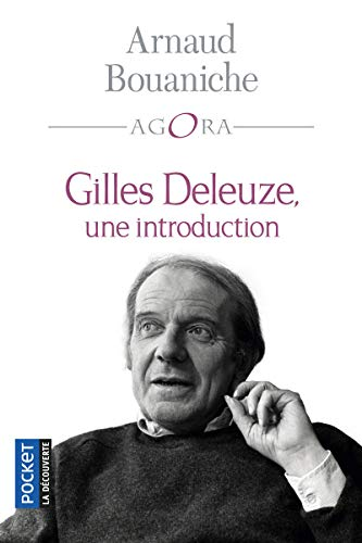 9782266210904: Gilles Deleuze, une introduction (French Edition)