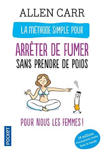 9782266211215: La méthode simple pour les femmes qui veulent arrêter de fumer (French Edition)