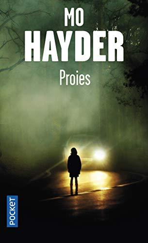 Proies: Hayder, Mo