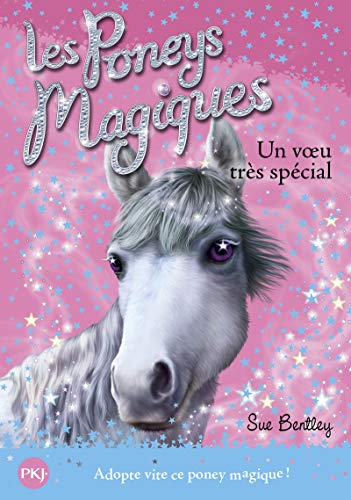9782266211598: Les poneys magiques - tome 02 : Un voeu très spécial (02)
