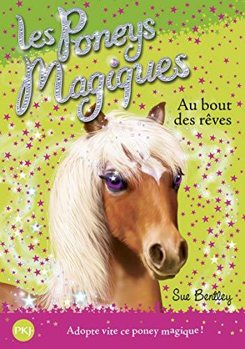 les poneys magiques T.4 - au bout des rêves - Collectif