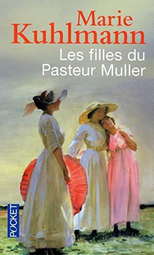 Les filles du Pasteur Muller: Kuhlmann, Marie