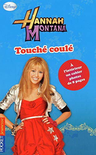 9782266212991: 20. Hannah Montana : Touch� coul�