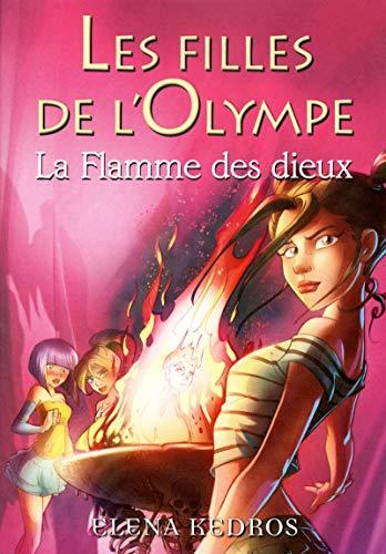 9782266213875: les filles de l'olympe t.4 ; la flamme des dieux