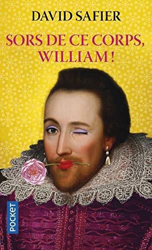 9782266214445: Sors de ce corps, William !