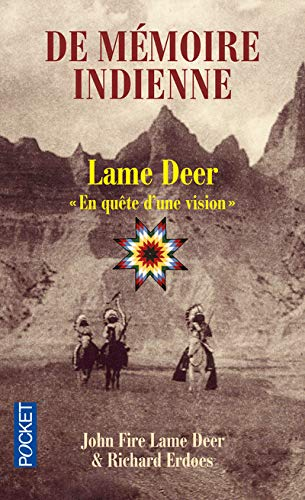 De Memoire Indienne. En Quete D'une Vision (French Edition): Ushte, Tahca