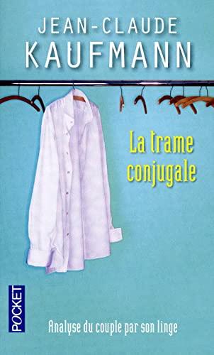 9782266215459: La trame conjugale (French Edition)