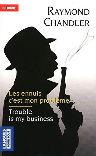 9782266215534: Trouble is my business - Les ennuis c'est mon probl�me