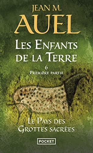 9782266215657: Les Enfants de la Terre, Tome 6, 1re partie : Le pays des grottes sacrées (Pocket)