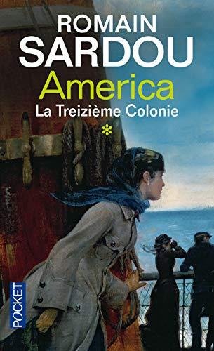 9782266215725: America, Tome 1 : La Treizième Colonie (Pocket)