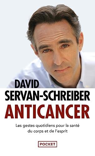 9782266215794: Anticancer: les gestes quotidiens pour la sante de corps et esprit