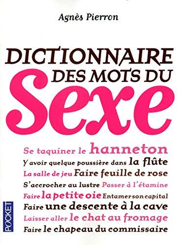 9782266216814: Dictionnaire des mots du sexe (French Edition)