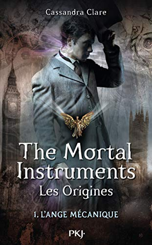 9782266218023: The Mortal Instruments, les origines - Tome 01: L'Ange Mécanique (1)