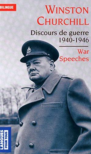 Discours de guerre 1940-1946/War speeches 1940-1946 (Pocket: Winston Churchill