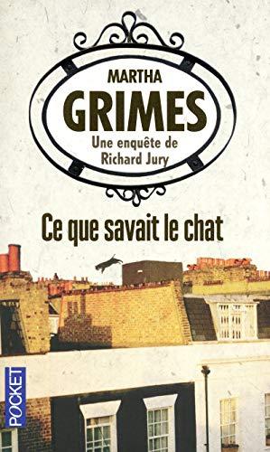 9782266219082: CE Que Savait Le Chat/Enquete De Richard Jury (French Edition)