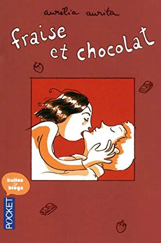 9782266219273: Fraise et chocolat (French Edition)