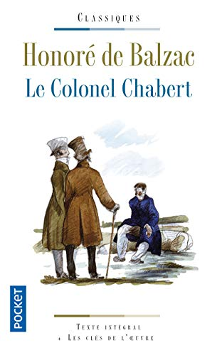 Le Colonel Chabert (Pocket classiques): Balzac, Honore De