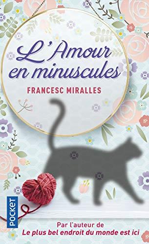 L'amour en minuscules: Miralles, Francesc