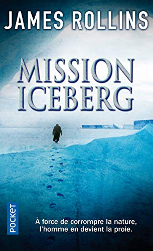 9782266220439: Mission Iceberg (French Edition)