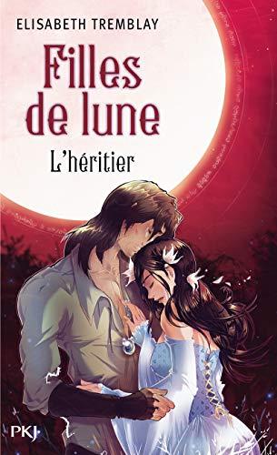 9782266221528: 5. Filles de Lune : L'Héritier