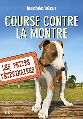 9782266221849: Les Petits Vétérinaires, Tome 12 : Course contre la montre (Pocket Jeunesse)