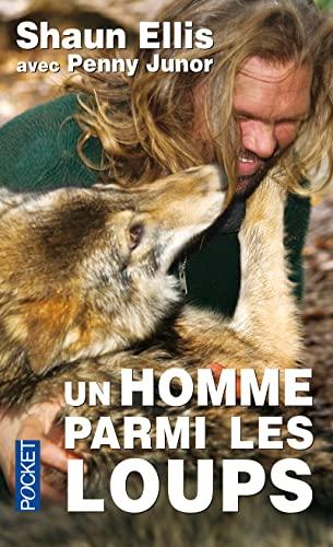 9782266222037: Un homme parmi les loups