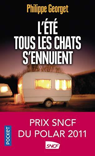 9782266222105: L'ete Tous Les Chats S'ennuient (French Edition)