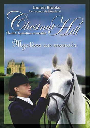 9782266222747: Chestnut Hill, Tome 12 : Mystère au manoir