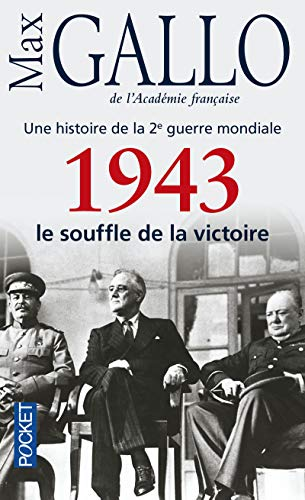 9782266226097: Une histoire de la Deuxième Guerre mondiale : Tome 4, 1943, le souffle de la victoire (Pocket)