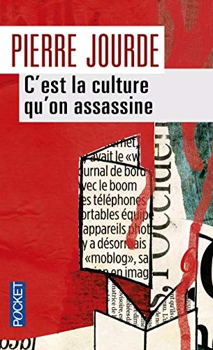 9782266226233: C'est la culture qu'on assassine (Pocket)
