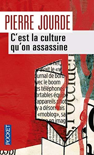 9782266226233: C'est la culture qu'on assassine