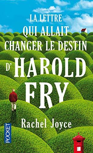 9782266226257: La Lettre Qui Allait Changer Le Destin D'harold Fry (French Edition)