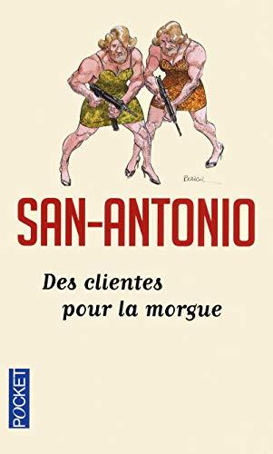Des clientes pour la morgue - N° 7: San-Antonio