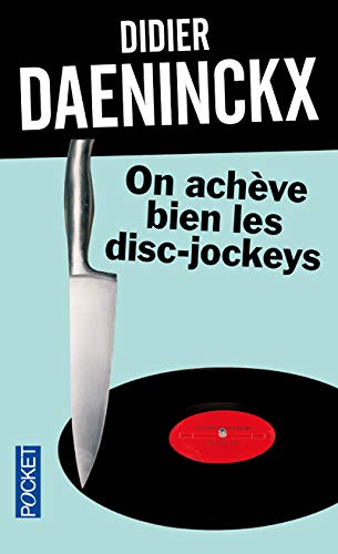 9782266227186: On Acheve Bien Les Disc-jockeys (French Edition)
