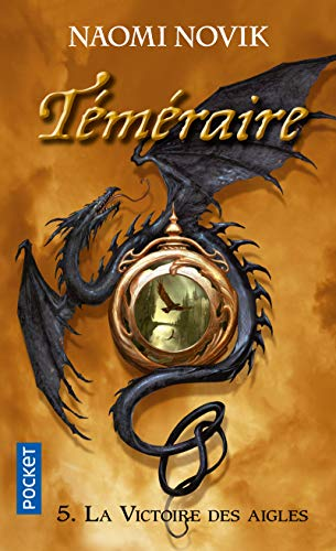9782266227216: Temeraire, Tome 5 (French Edition)