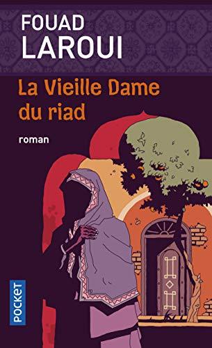 9782266227261: La Vieille Dame Du Riad (French Edition)
