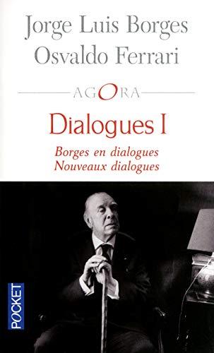 Dialogues I FERRARI, Osvaldo; BORGES, Jorge Luis;