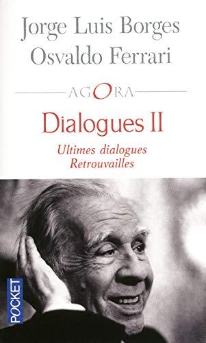 Dialogues II BORGES, Jorge Luis; FERRARI, Osvaldo;
