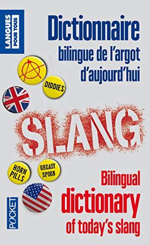 9782266228305: dictionnaire bilingue de l'argot d'aujourd'hui
