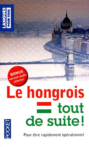9782266228442: le hongrois tout de suite !