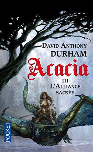Acacia, Tome 3: L'alliance sacrée (2266230182) by David Anthony Durham
