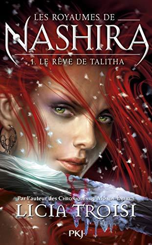 9782266232166: Les royaumes de Nashira, Tome 1 : Le rêve de Talitha