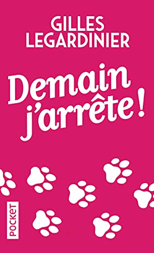9782266233040: Demain j'arrete (French Edition)