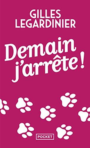 9782266233040: Demain j'arrete (French Edition)