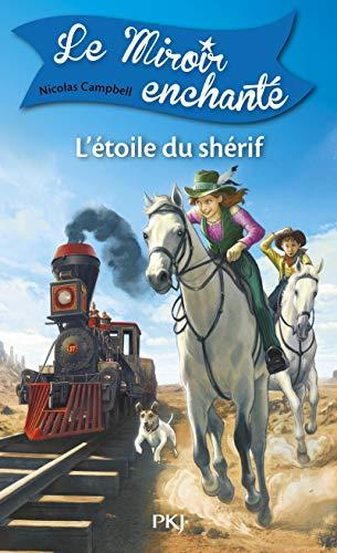 9782266234382: 2. Le Miroir enchanté : L'Étoile du shérif