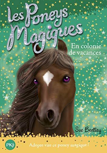 9782266234436: Les poneys magiques, Tome 8 : En colonie de vacances