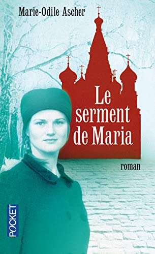 Le serment de Maria: Ascher, Marie-Odile